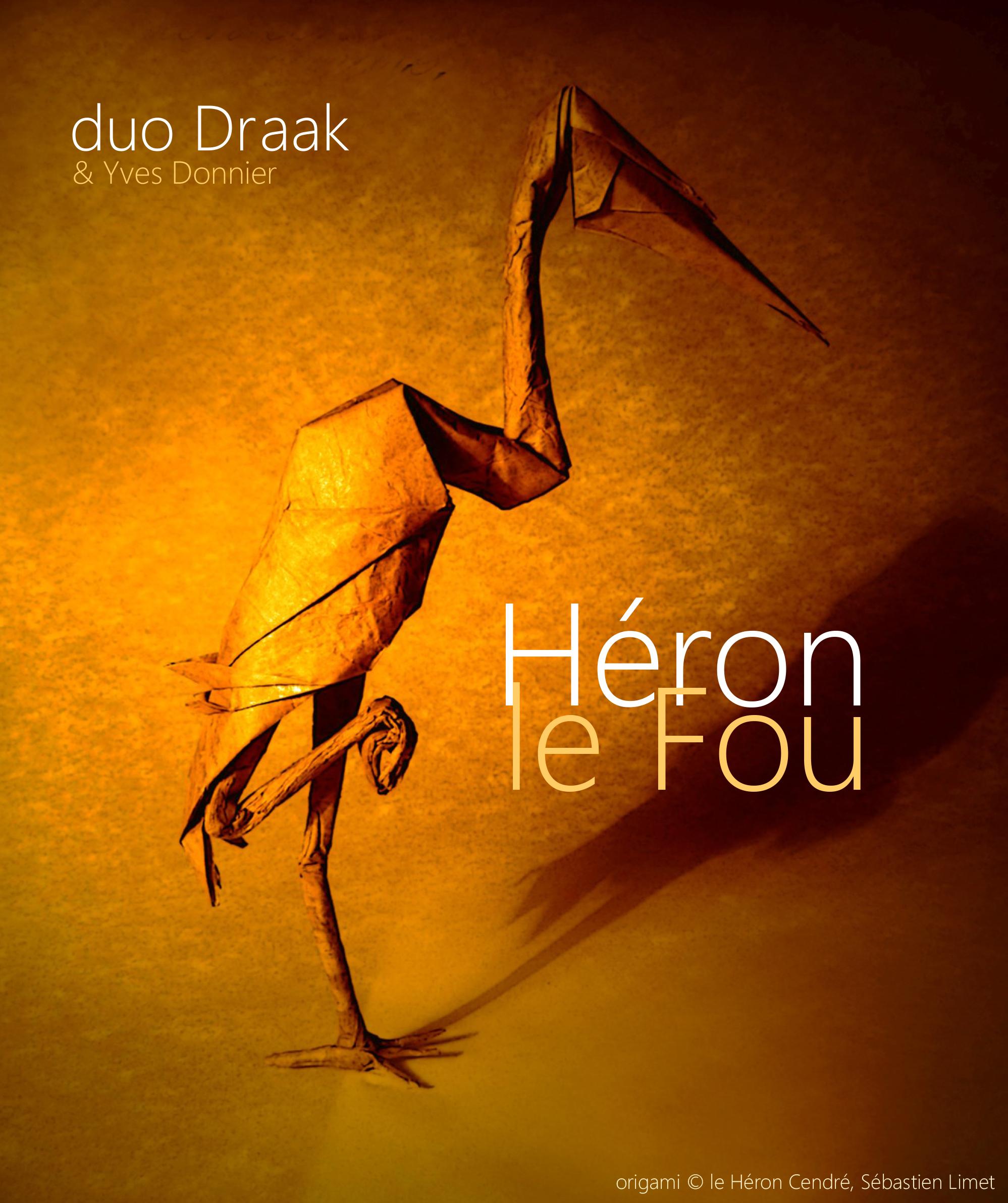 photo Héron le Fou